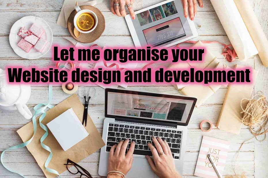 Let me organise your Website design and development