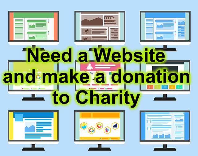 Need a website and make a donation for charity